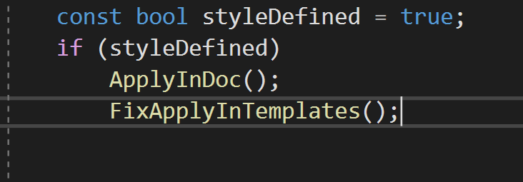if (styleDefined) ApplyInDoc(); FixApplyInTemplates();